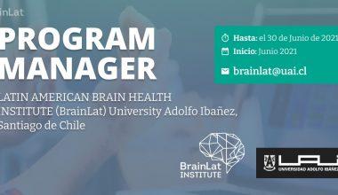Llamado a concurso (2021): Project Manager LATIN AMERICAN BRAIN HEALTH INSTITUTE (BrainLat)