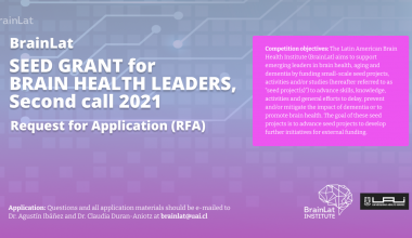 Seed grant for brain health leaders Latin american brain health institute (BrainLat)